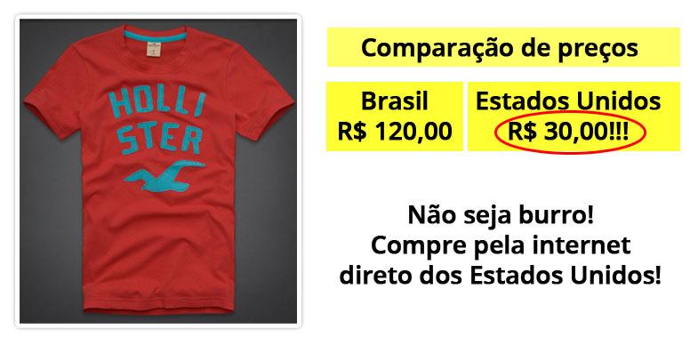 Comparação preços camisetas Hollister Brasil x EUA
